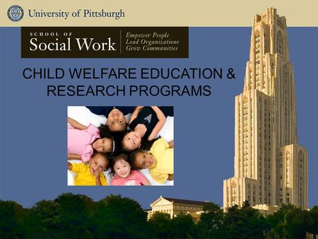 CHILD WELFARE EDUCATION & RESEARCH PROGRAMS. IV-E National Roundtable: Curriculum Discussion Liz Winter, PhD, LSW Yodit Betru, DSW, LCSW June 3, 2015.