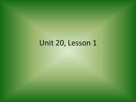 Unit 20, Lesson 1. W. A. L. T. Determine vowel digraphs in words with at least 80% accuracy Spell new words successfully at least 8 of 10 trials Determine.