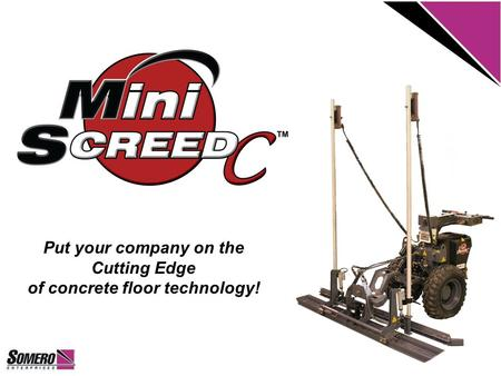 Put your company on the Cutting Edge of concrete floor technology!