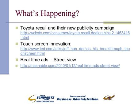What's Happening? Toyota recall and their new publicity campaign:
