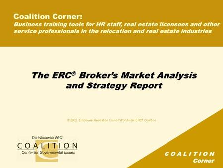 The ERC® Broker's Market Analysis and Strategy Report