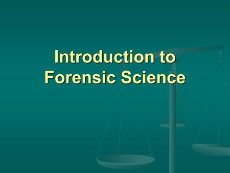 "Introduction to Forensic Science. What does ""forensic science"" mean? What does ""forensic science"" mean? The presentation of science or scientific evidence."
