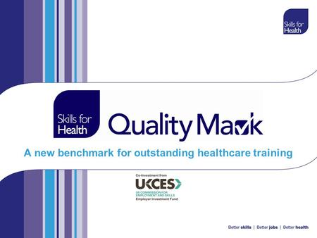 A new benchmark for outstanding healthcare training.