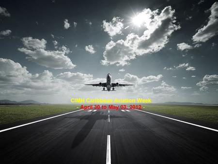 CIMH Caribbean Aviation Week - April 30 to May 03, 2012 -