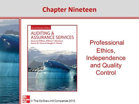 Professional Ethics, Independence and Quality Control