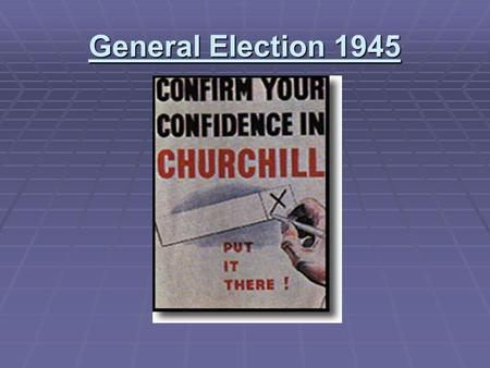 General Election 1945.