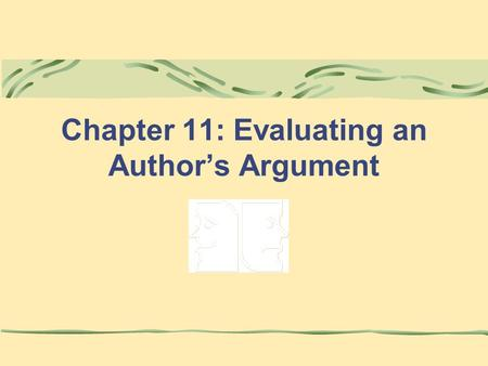 Chapter 11: Evaluating an Author's Argument