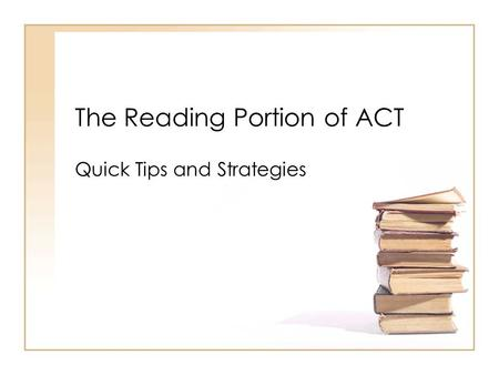 The Reading Portion of ACT