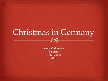   A big part of the Christmas celebrations in Germany is Advent. Several different types of Advent calendars are used in German homes. As well as the.
