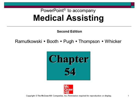 1 PowerPoint ® to accompany Ramutkowski  Booth  Pugh  Thompson  Whicker Copyright © The McGraw-Hill Companies, Inc. Permission required for reproduction.