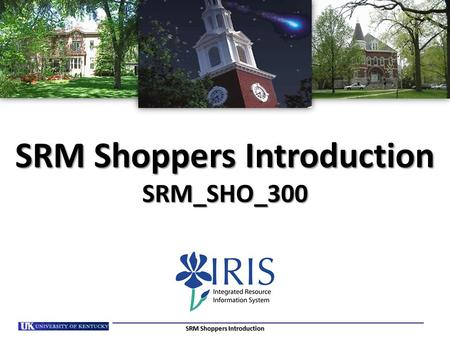 SRM Shoppers Introduction SRM_SHO_300