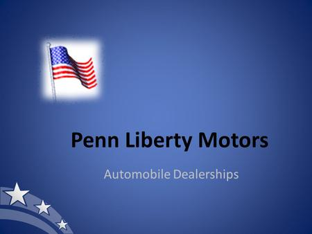 Penn Liberty Motors Automobile Dealerships. Location 20 North Broad Street Philadelphia, PA 19106 215-555-0030 www.libertymotorspa.com.