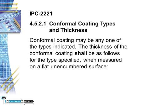 IPC-2221 Conformal Coating Types  	and Thickness