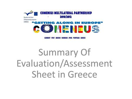 Summary Of Evaluation/Assessment Sheet in Greece.