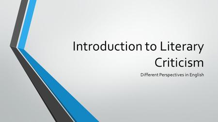 Introduction to Literary Criticism Different Perspectives in English.
