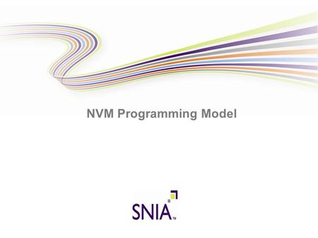 NVM Programming Model. 2 Emerging Persistent Memory Technologies Phase change memory Heat changes memory cells between crystalline and amorphous states.