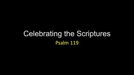 Celebrating the Scriptures
