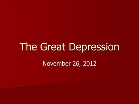 The Great Depression November 26, 2012. Social Studies Warm-up #12 Vocabulary Boll Weevil Boll Weevil Drought Drought Economic Factors Economic Factors.