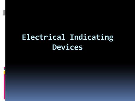 Electrical Indicating Devices. D'Arsonval Meter Movement.