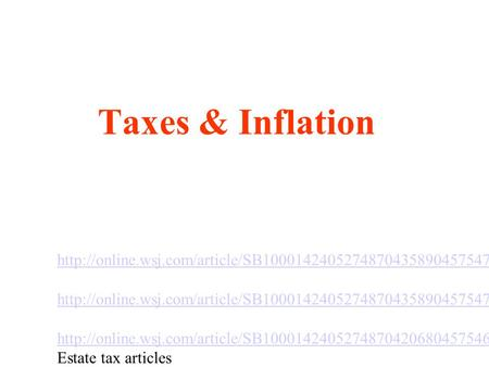 Taxes & Inflation