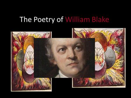 a literary analysis of the poetry by william blake This lesson explains the poem 'the lamb' by william blake its symbolism and themes are described, as well as the higher meaning intended by the.