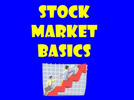 Stock Market Basics. WHAT IS A STOCK? A stock represents partial ownership of a corporation. When you buy shares of a stock, the company gives you a stock.