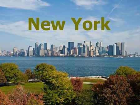 New York. New York City is a city in the southern end of the state of New York, and is the most populous city in the United States of America. New.