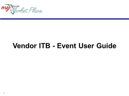 1 Vendor ITB - Event User Guide. 2 Minimum System Requirements Internet connection - Modem, ISDN, DSL, T1. Your connection speed determines your access.