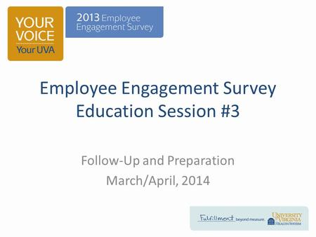 Employee Engagement Survey Education Session #3