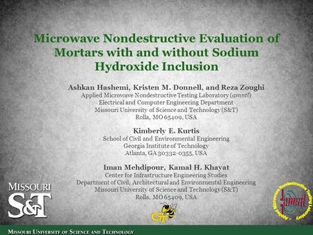Microwave Nondestructive Evaluation of Mortars with and without Sodium Hydroxide Inclusion Ashkan Hashemi, Kristen M. Donnell, and Reza Zoughi Applied.
