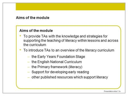 To introduce TAs to an overview of the literacy curriculum