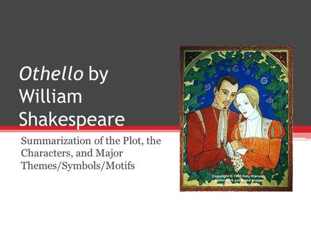 a discussion on the character of othello in the play othello the moor of venice by william shakespea