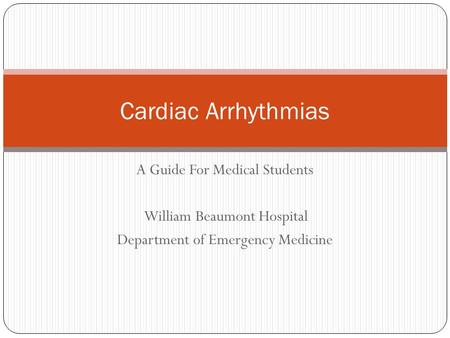 Cardiac Arrhythmias A Guide For Medical Students
