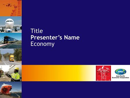 Title Presenter's Name Economy.  APEC helps facilitate economic growth, cooperation, trade and investment in the Asia-Pacific region. Introduction Makati.