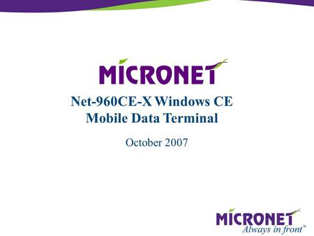 Net-960CE-X Windows CE <strong>Mobile</strong> Data Terminal October 2007.