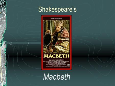 Shakespeare's Macbeth. Journal #____ Row 1: fate Row 2: honor Row 3: ambition Row 4: guilt and /or anguish (1) define the concept, (2) give examples that.