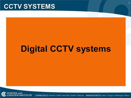 1 CCTV SYSTEMS Digital CCTV systems Digital CCTV systems.