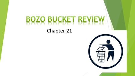 Bozo Bucket Review Chapter 21 Chapter 21.