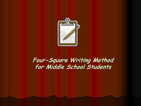 Four-Square Writing Method for Middle School Students.