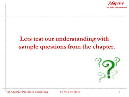 Lets test our understanding with sample questions from the chapter.