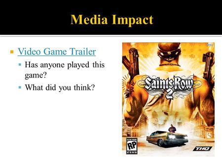  Video Game Trailer Video Game Trailer  Has anyone played this game?  What did you think?