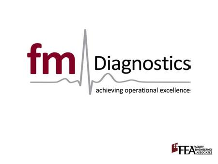 Defining high-performance What is FM Diagnostics? A demonstration An application Benefits Today's Agenda.