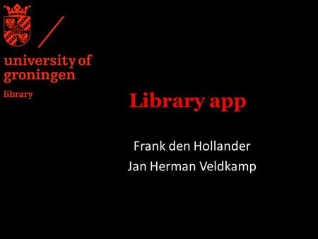Library app Frank den Hollander Jan Herman Veldkamp.