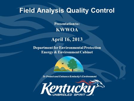 Field Analysis Quality Control