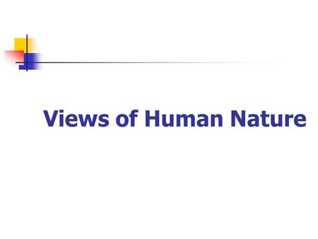 Views of Human Nature.