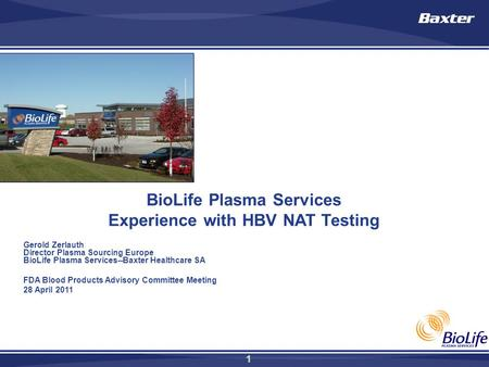 BioLife Plasma Services Experience with HBV NAT Testing