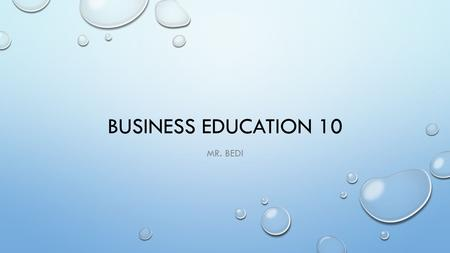 BUSINESS EDUCATION 10 MR. BEDI. CHAPTER 6 OVERVIEW FUNCTIONS OF HUMAN RESOURCES DEPARTMENT THE APPLICATION PROCESS AND INTERVIEW JOB TRAINING KEEPING.