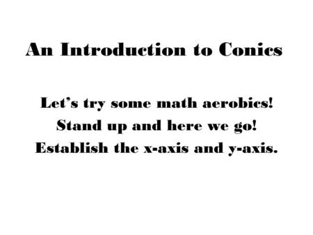 An Introduction to Conics