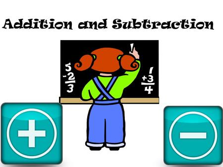 Addition and Subtraction. What words do you relate to this symbol?