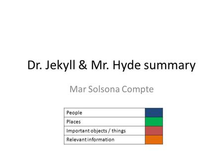 Dr. Jekyll & Mr. Hyde summary